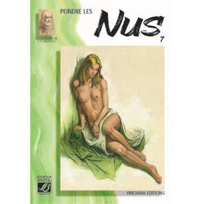 Peindre les nus - Coll Leonardo n°7