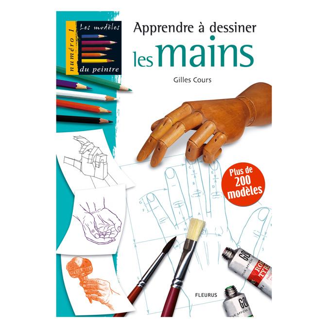 Apprendre à dessiner les mains - Les modèles du peintre n°1
