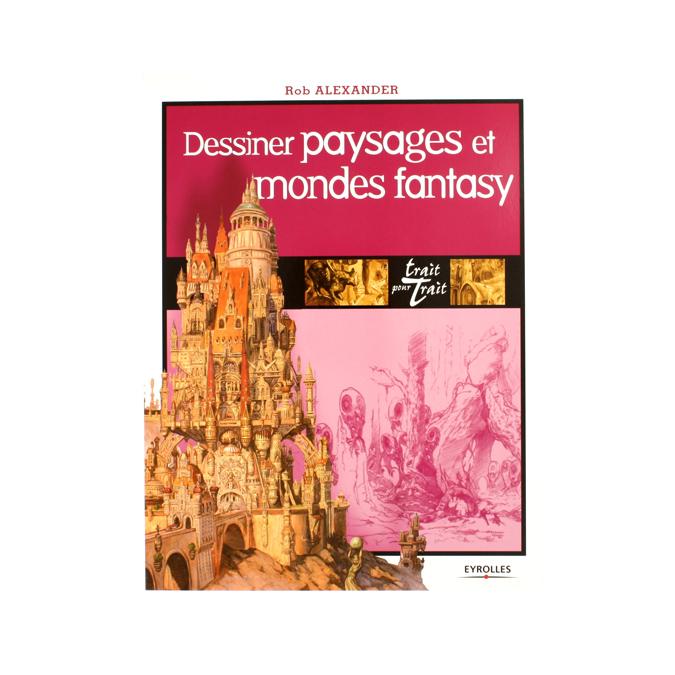 Dessiner paysages et mondes fantasy
