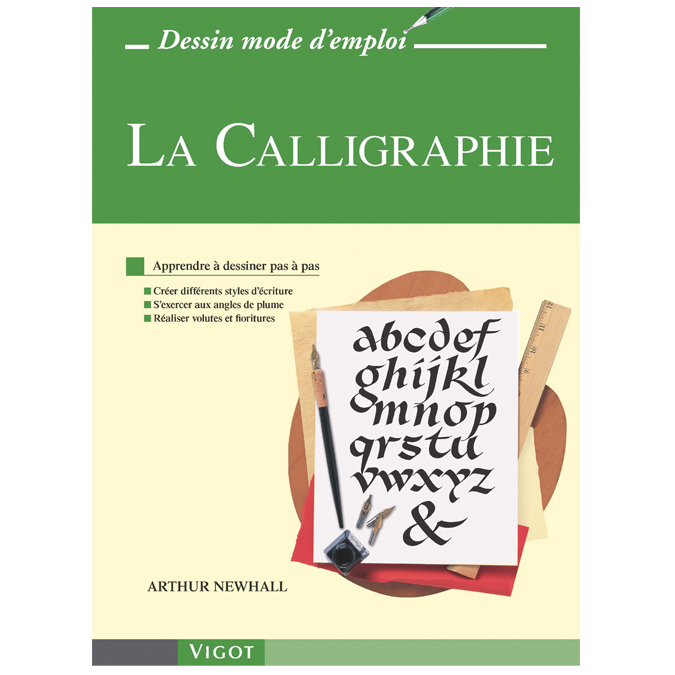 La calligraphie - Dessin mode d'emploi