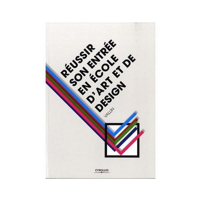 Réussir son entrée en école d'art et de design