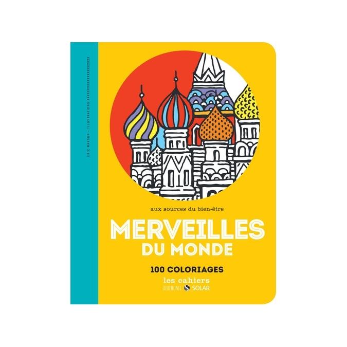 Livre de coloriage - Merveilles du monde