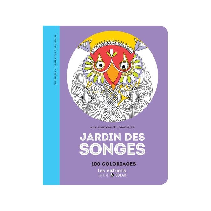 Livre de coloriage - Jardin des songes