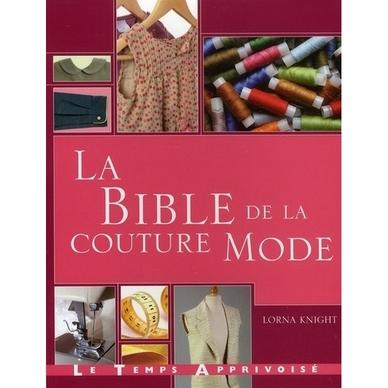 la bible de la couture mode le temps apprivois chez rougier pl. Black Bedroom Furniture Sets. Home Design Ideas