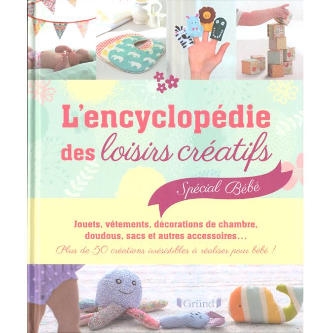 Livre encyclopédie des loisirs créatifs