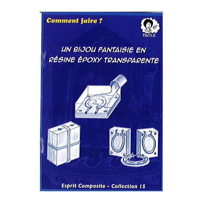 Fiche 15 : Bijoux fantaisie en résine epoxy transparente
