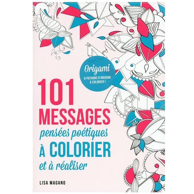 Livre 101 messages à colorier - pensées poétiques