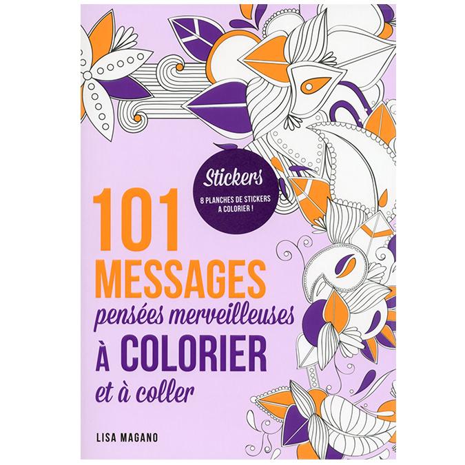 Livre 101 messages à colorier - pensées merveilleuses