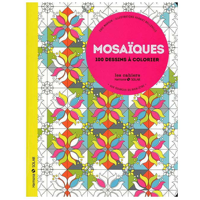 Livre Mosaïques aux sources du bien-être : 100 dessins à colorier