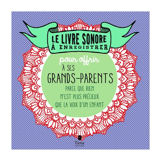 Le livre sonore à offrir à ses grands-parents