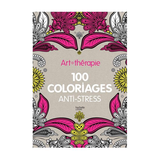 Livre Art-thérapie : 100 coloriages anti-stress