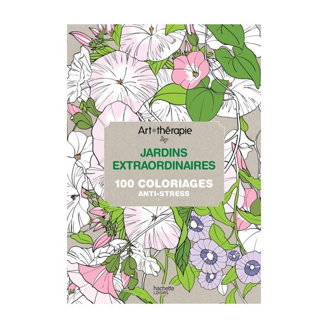 Livre Jardins extraordinaires - 100 coloriages anti-stress