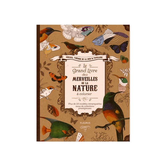Livre de coloriage Le grand livre des merveilles de la nature