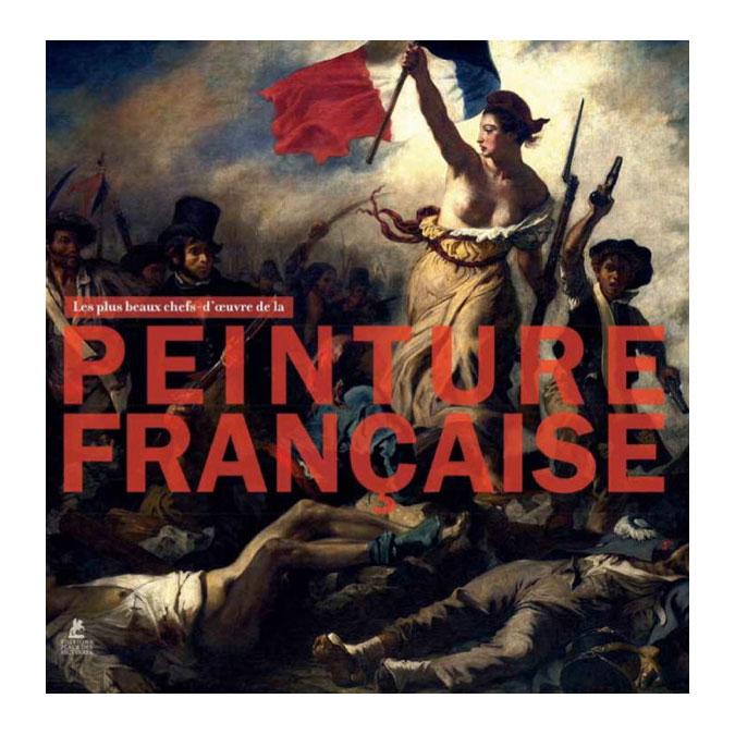 Livre - Les plus beaux chefs-d'œuvre de la peinture française