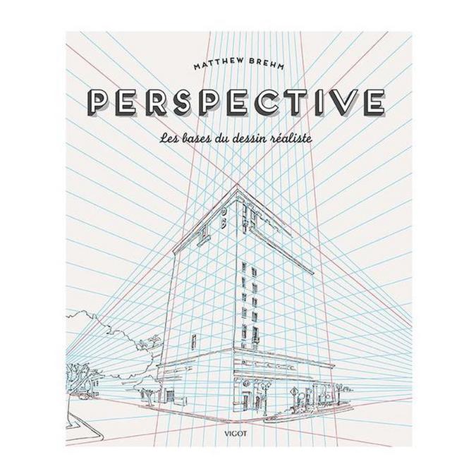 Livre Perspectives Les bases du dessin réaliste
