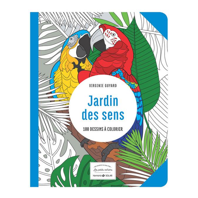 Livre Jardin des sens 100 dessins à colorier