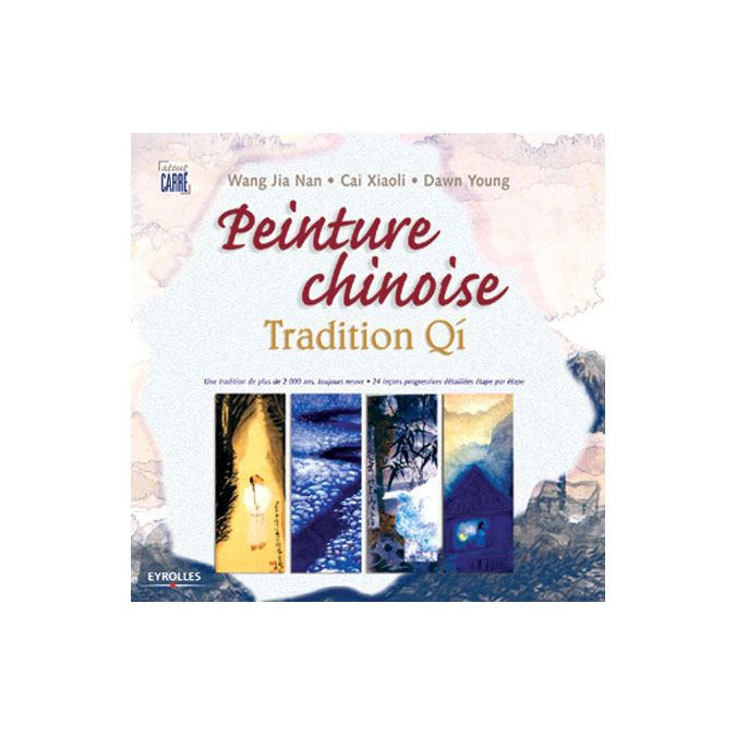 Livre La peinture chinoise - Tradition Qi