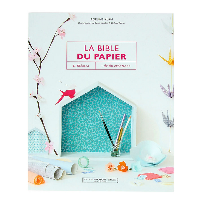 Livre La bible des papiers 11 thèmes, plus de 80 créations