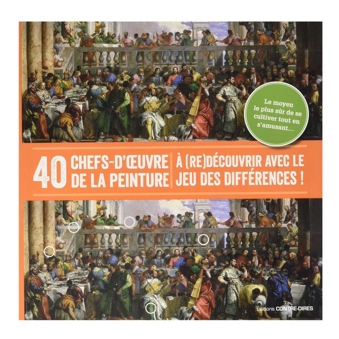 Livre 40 chefs-d'œuvre de la peinture (re)découvrir avec le jeu des différences