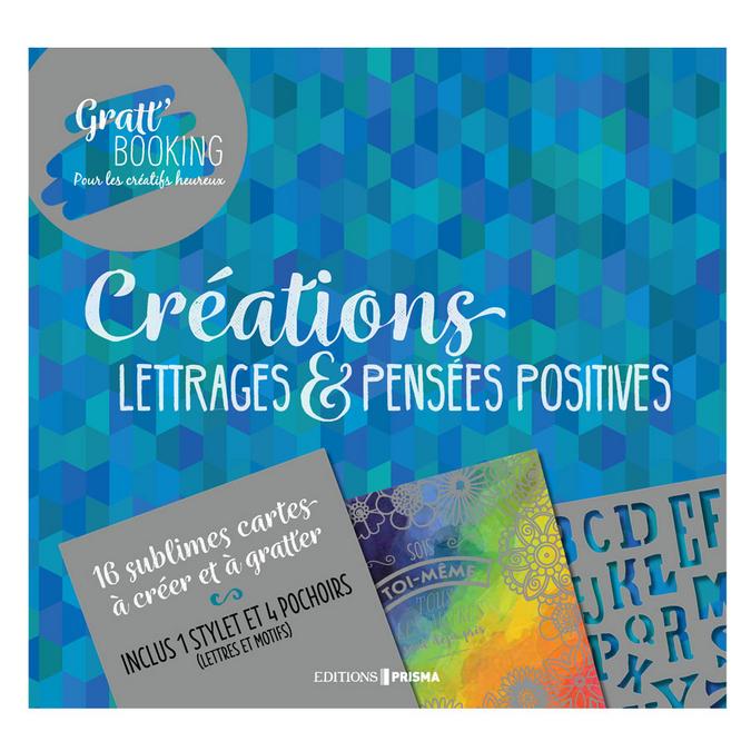Livre atelier Créations Lettrages & Pensées positives