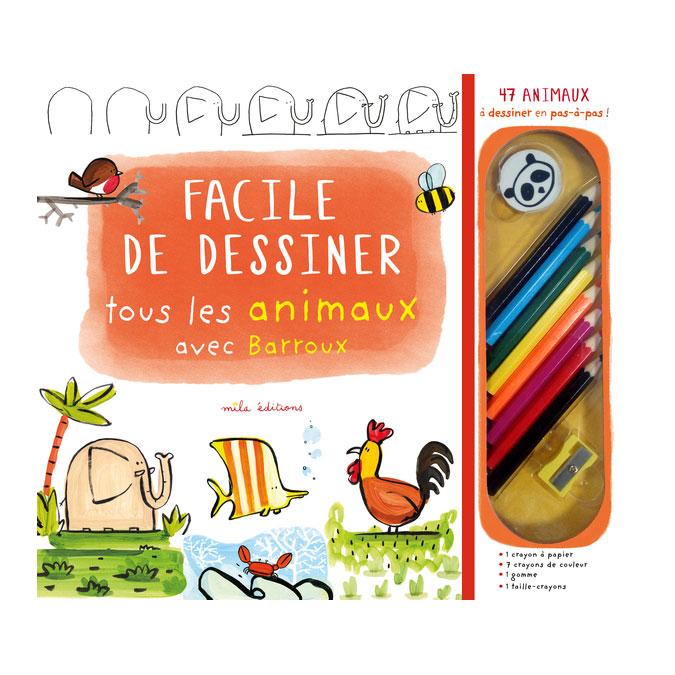 Facile de dessiner Tous les animaux avec Barroux