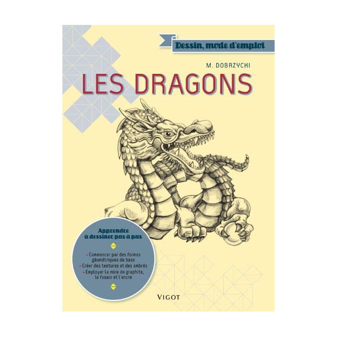 Livre Dessin mode d'emploi Les dragons