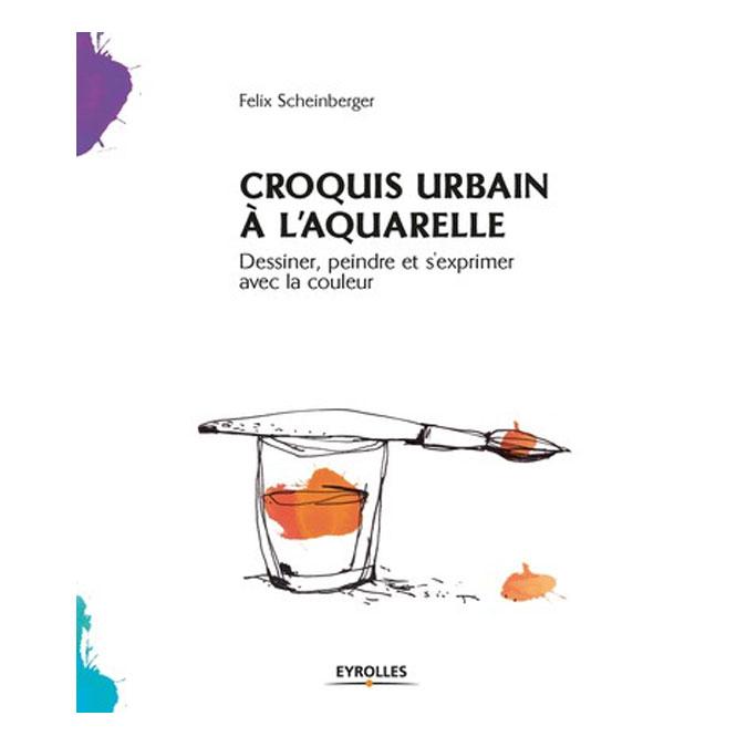 Livre Croquis urbain à l'aquarelle