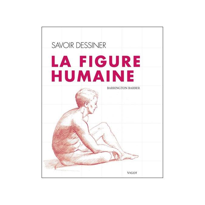 Livre Savoir dessiner La figure humaine