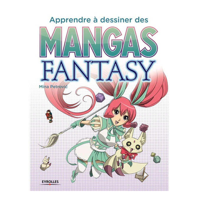 Livre Apprendre à dessiner des mangas fantasy