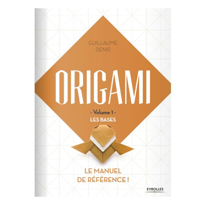 Livre Origami - Volume 1 - Les bases