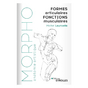 Livre Morpho Formes articulaires - Fonctions musculaires