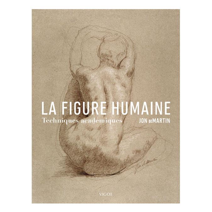 Livre La figure humaine Techniques académiques