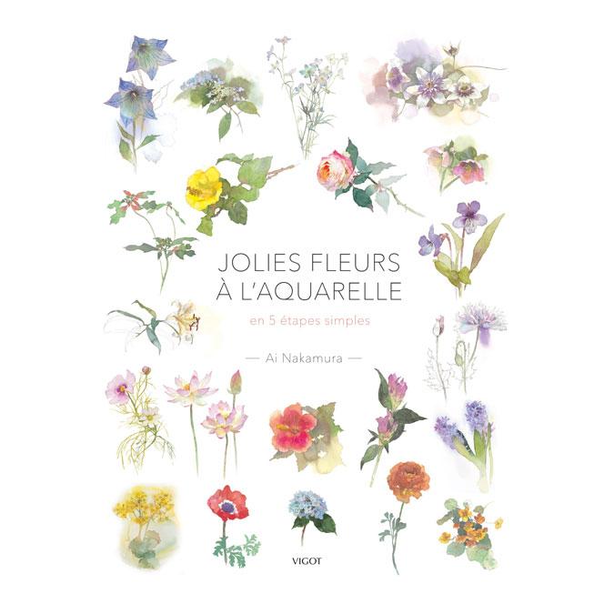 Livre Jolies fleurs à l'aquarelle En 5 étapes simples
