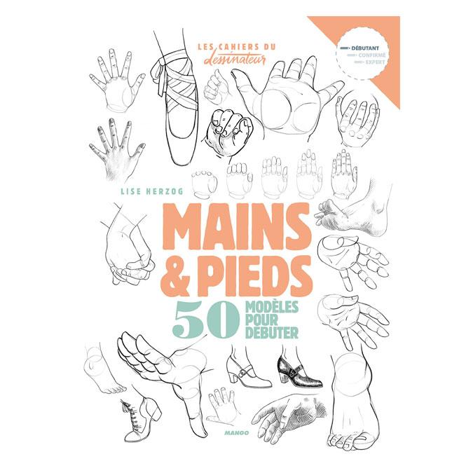 Livre Dessiner mains et pieds