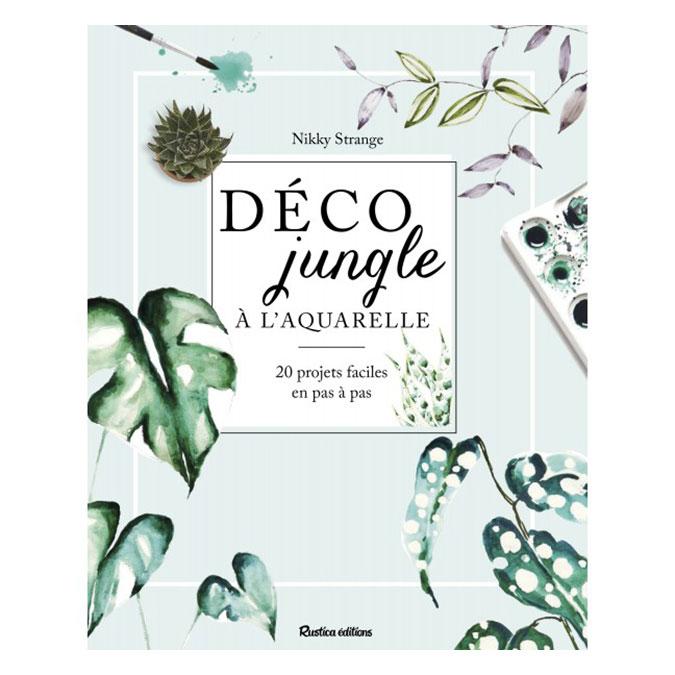 Livre Déco jungle à l'aquarelle