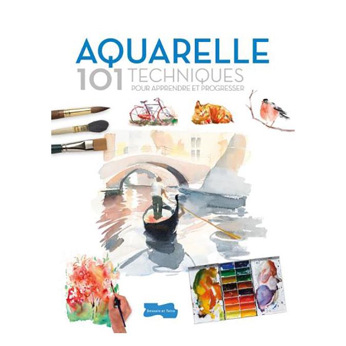 Livre Aquarelle 101 techniques pour apprendre