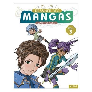 Livre Dessiner Des Mangas Tome 3
